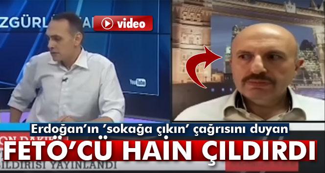 Erdoğan'ın 'sokağa çıkın' çağrısını duyan FETÖ'cü hain