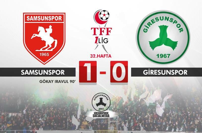 Giresunspor Samsunspora 1-0 Mağlup