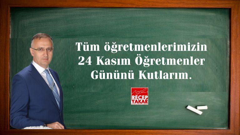 Başkan Yakardan 24 Kasım Öğretmenler Günü