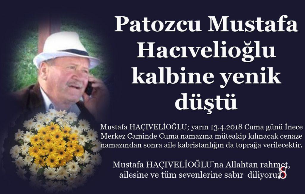Patozcu Mustafa Hacıvelioğlu kalbine yenik