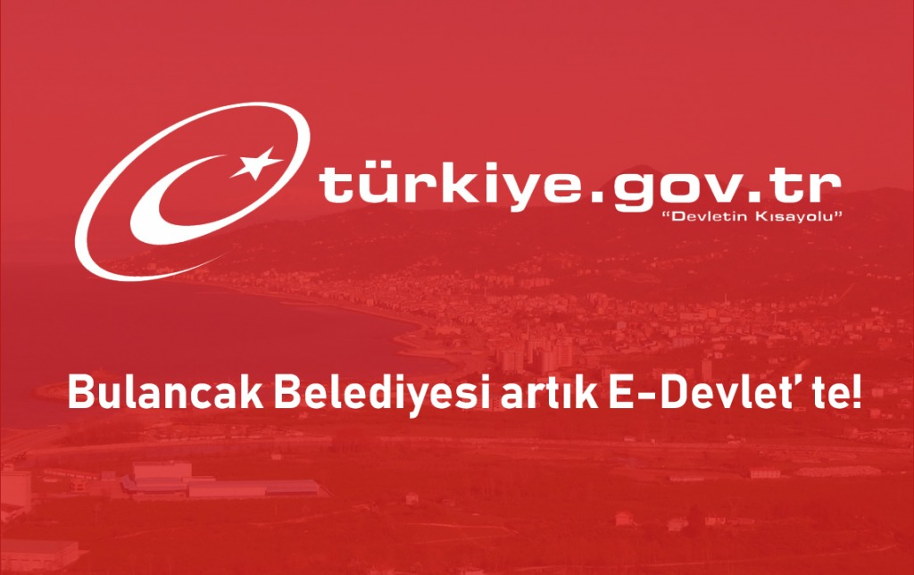 Bulancak Belediyesi artık e-devlet'te!