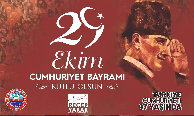 Başkan Yakar'dan Cumhuriyet Bayramı