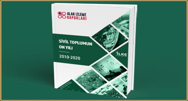 Sivil Toplumun On Yılı Alan İzleme Raporu